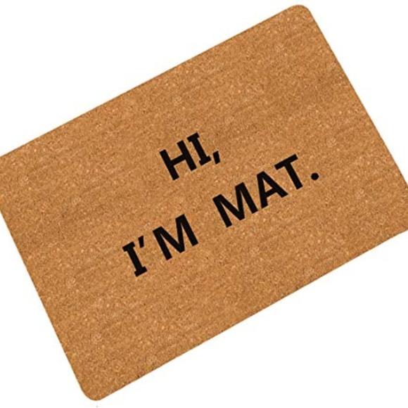 Other - Pinji Doormat HI I AM MAT Entry Way Mat Indoor Out